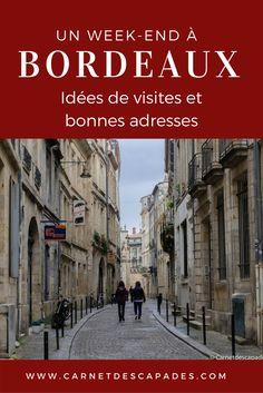 Visite de Bordeaux - Que faire et que voir? Mon programme de week-end en 3 ou 4 jours pour visiter Bordeaux et mes bonnes adresses de restaurants et cafés! Guide pratique de la ville de Bordeaux, bons plans et bonnes adresses. #weekend #voyage#aquitaine #nouvelleaquitaine #bordeaux #bordeauxcityguide #bonnesadresses