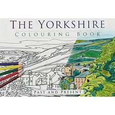 The Yorkshire Colouring Book | New In - Non Fiction Books at The Works