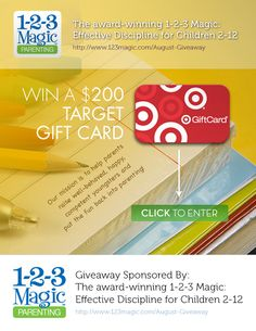 Enter for a chance to win a $200 Target GiftCard from America's #1 child discipline program @123_magic #123magic