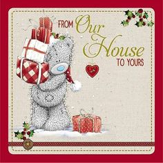 Our House To Yours Me to You Bear Christmas Card £2.09