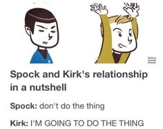 Or, you know, my relationship with pretty much anyone (I'm Kirk for those keeping track) - Imgur