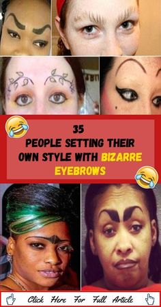 35 People Setting Their Own Style With Bizarre Eyebrows