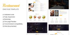 Restaurant is responsive one page parallax template with clean,simple,modern and elegant design.It can be used for restaurants, bar, and food bsuiness. Features  1) Validated code. 2) Fully respons...