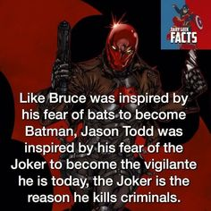 Not just that but before the Joker became the insane Joker, he was a crime boss called the red hood and wore a large red helmet, so Jason took up that mantle just like Bruce took up his mantle to conquer his fear