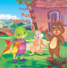 Purple Turtle EBOOK: The stories involve Purple Turtle and his friends including Zing,the stuttering rabbit, Biggy Bear, Melody the bird, Squirty the squirrel and others. In each story,a topic is addressed such as friendship, honesty, conservation, getting over fears, etc.