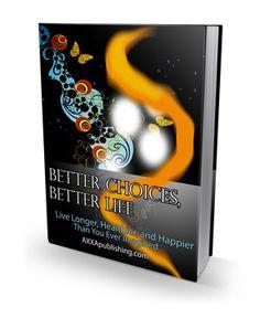 Better Choices, Better Life!