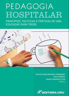 Livro Pedagogia Hospitalar – ISBN: 854440278X