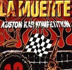 La Muerte Kustom Kar Kompetition (CD Album)- Spirit of Metal Webzine (fr)