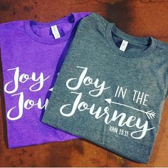Need more joy in your life? Daily grind wearing you down? These shirts will remind you to find joy in the journey. If you need more joy, wear it!