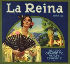 Vintage Original LA REINA SPANISH SENORITA Citrus Fruit Box Crate Label Pictures beautiful Spanish Señorita with fan. Rialto Orange Co California. Vintage Labels, Vintage Ads, Vintage Posters, Vintage Food, Retro Ads, Vintage Graphic, Vintage Artwork, Art Posters, Vintage Ephemera