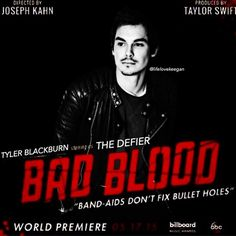 Tyler Blackburn Bad Blood