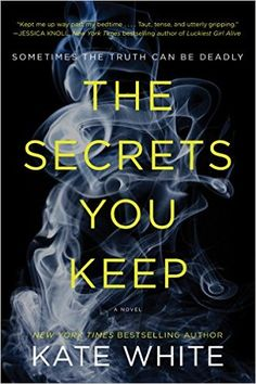 Kate White's The Secrets You Keep is one of the year's biggest thriller books to read.