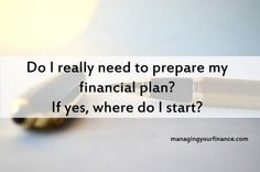 Time flies and it is now almost the end of the year. It really feels like we have just celebrated the new year not too long ago. Well, have you made your personal financial plan for 2016?