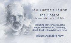 """"""" The Breeze"""" de Eric Clapton.  Homenaje póstumo a su amigo y colaborador JJ Cale, quien falleció el 26 de julio de 2013 a los 74 años a causa de un infarto. El disco contó con la colaboración de músicos como Willie Nelson, Tom Petty, Mark Knopfler y John Mayer, entre otros POP-ROCK"""