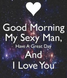 Cute Love Quotes lyrics Check out this collection of top famous love quotes that will reflect the true meaning of love. Good Morning Sexy, Good Morning Quotes For Him, Good Morning Messages, Good Morning Handsome, Cute Love Quotes, Famous Love Quotes, Sex Quotes, Life Quotes, Heart Quotes