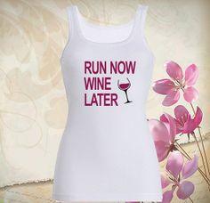 Run now wine later Tank top, T shirt, T shirt Girl, Tank top Ladies, Tank top Womens, Awesome Women's Tank Top