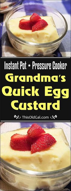 Pressure Cooker Grandma's Quick Egg Custard is an Old World Classic British dessert, which is very smooth, light and airy. via @thisoldgalcooks