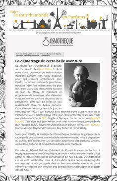 June 2016 / Faire le Tour du Monde en Parfums tells the story of l'Osmothèque