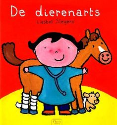 Veterinarians and What They Do by Liesbet Slegers (Hardback) Cgi, Vet Help, Midland Park, Wiggles Birthday, Book Authors, Books, Guided Reading Levels, Fiction Movies, Very Scary