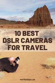 Best DSLR Cameras for Travel Photography: 10 best DSLR cameras for travel photographers, How to choose the best DSLR camera for travel photography, The essential features of a GOOD travel photography DSLR #photography #cameragear #DSLR #photojeepers Dslr Photography, Underwater Photography, Wildlife Photography, Best Dslr, Dslr Cameras, Take Better Photos, Best Location, Travel Photographer, Taking Pictures