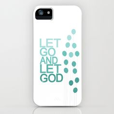 LET GO AND LET GOD iPhone & iPod Case by studiomarshallarts - $35.00