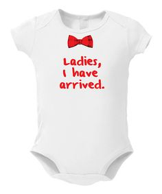 Take a look at this White & Red 'Ladies, I Have Arrived' Bodysuit - Infant by LA Imprints on #zulily today!