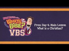 What is a Christian? - from What's in the Bible? VBS - YouTube