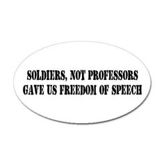 Soldiers, not professors, gave us freedom of speech