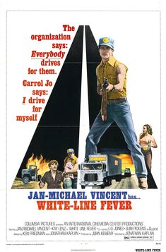 Official theatrical movie poster ( of for White Line Fever Directed by Jonathan Kaplan. Starring Jan-Michael Vincent, Kay Lenz, Slim Pickens, L. Cult Movies, Action Movies, Films, Movie Poster Art, Film Posters, Death Proof, Adventure Movies, Movies Worth Watching, Cinema