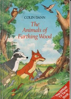 Animals of Farthing Wood, the book which accompanied the TV series