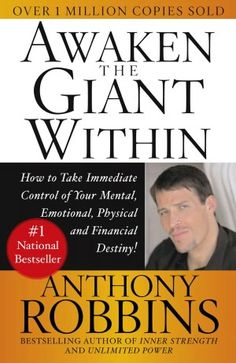 "Awaken the Giant Within by Anthony ""Tony"" Robbins"