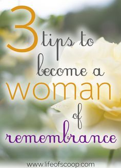 We shove through life full speed ahead & too often this means that we forget to remember God's gifts. We forget to remember stories of faithfulness, provision, and comfort. We forget. Let's slow down & truly remember with these 3 simple tips! Become a woman of remembrance today!