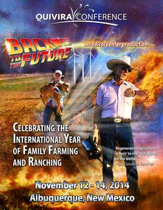 Back to the Future: Quivira Coalition's November conference celebrates the International Year of the Family Farming and Ranching.