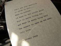 Johnny Depp Quote Handtyped on Vintage Typewriter by DaysLongPast, $12.00 Now available! https://www.etsy.com/listing/182668257/johnny-depp-quote-hand-typed-on-vintage?utm_source=Pinterest&utm_medium=PageTools&utm_campaign=Share