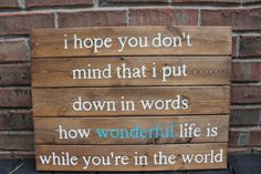 I hope you don't mind Wooden Pallet Art by SaltAndLightDesigns, $49.00