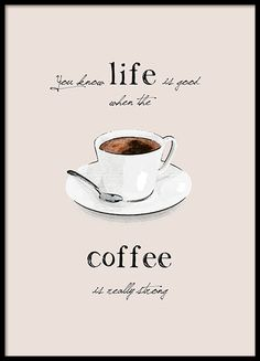 Poster with quote about coffee and coffee cups. Nice kitchen wall art for those who like retro or American style. Fits with a poster of cupcakes! Cool Posters, Quote Posters, Art Posters, Buy Prints, Order Prints, Tumblr Wall Art, Printed Coffee Cups, Kitchen Posters, Coffee Is Life