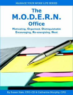 The M.O.D.E.R.N. Office: Motivating, Organized, Distinguishable, Encouraging, Re-energizing, Neat (Manage Your Work Life Series) -  	     	              	Price:              	View Available Formats (Prices May Vary)        	Buy It Now      With today's fast-paced and stressful business environment, an organized office is a factor in your business success. Some people think they are too busy to get organized, while others b...