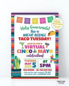 Virtual Cinco de Mayo Invitation, Virtual Taco Tuesday, Nacho Average – Rainy Lain Designs Invitation App, Digital Invitations, Birthday Invitations, Nachos, Printing Services, Online Printing, Holy Guacamole, Fiesta Party, Unicorn Party