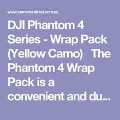 DJI Phantom 4 Series - Wrap Pack (Yellow Camo)   The Phantom 4 Wrap Pack is a convenient and durable waterproof cover for your Phantom 4's dedicated foam carry case. Turn it into a backpack by simply taking out the attached straps and slinging it on your back, making your wet weather travel adventures easier and safer than ever before.  The DJI Phantom 4 Series Wrap Pack comes with a full Australian warranty from DJI Australia.