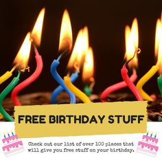 Getting free stuff for my birthday is one of my favorite things about my birthday month. Here is over 120 places to get FREE Birthday Stuff!