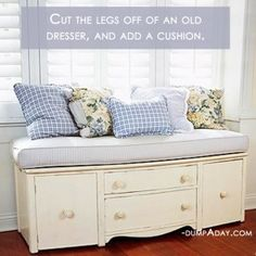 This is an amazing and easy #DIY home décor idea. Cut the legs off an old dresser and add a cushion!