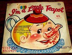 I'M A LITTLE TEAPOT / LITTLE GOLDIE GOLDFISH // 1957 PETER PAN 45 EP 4020 #SingAlong