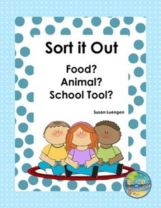 This activity uses simple clip art drawings of familiar foods, animals and school tools to encourage students to develop their vocabulary and to practice sorting pictures into categories.  ...