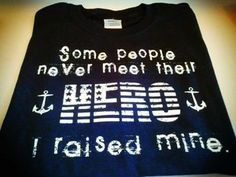 NAVY MOM CREED   NAVY is my favorite color — I Raised My Hero Tshirt