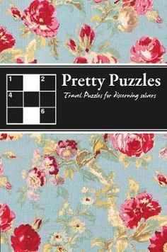For Kristen -- Pretty Puzzles: Travel Puzzles for Discerning Solvers British Library, 100 Free, Book 1, Reading Online, Puzzles, Pdf, Entertaining, Pretty, Gifts