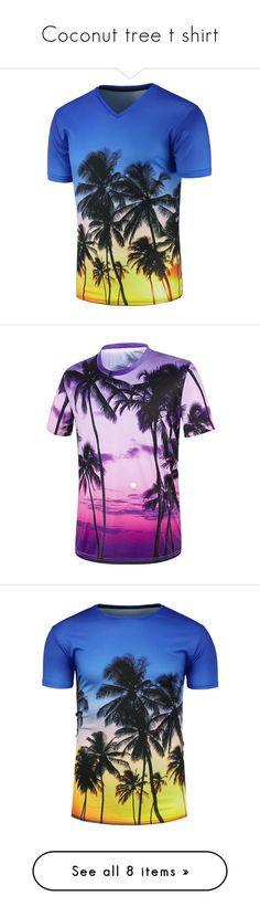 """""""Coconut tree t shirt"""" by rosegal-official ❤ liked on Polyvore featuring men's fashion, men's clothing, men's shirts, men's t-shirts, men's v neck t shirts, mens vneck shirts, mens print shirts, men's v neck shirts, mens patterned shirts and mens patterned t shirts"""