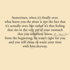 That is it exactly. It all felt off. Lies waste time and I hate wasted time Sad Love Quotes, True Quotes, Great Quotes, Words Quotes, Wise Words, Quotes To Live By, Inspirational Quotes, Sayings, Meaningful Quotes