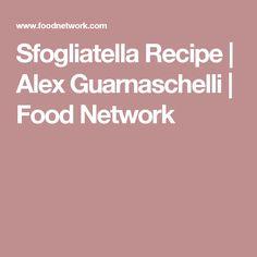 Sfogliatella Recipe   Alex Guarnaschelli   Food Network