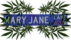 Mary Jane Lane 420 Stickers, apparel, wall art, home decor, cases, skins, bags, mugs