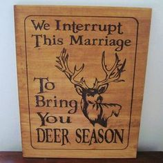 Rustic Wood Carved Deer Hunting Season Sign - Great For The Man Cave, Cottage, Lodge by Theresa Williams Duck Hunting Decor, Hunting Home Decor, Deer Hunting Season, Hunting Signs, Hunting Themes, Hunting Quotes, Hunting Humor, Hunting Stuff, Fishing Signs